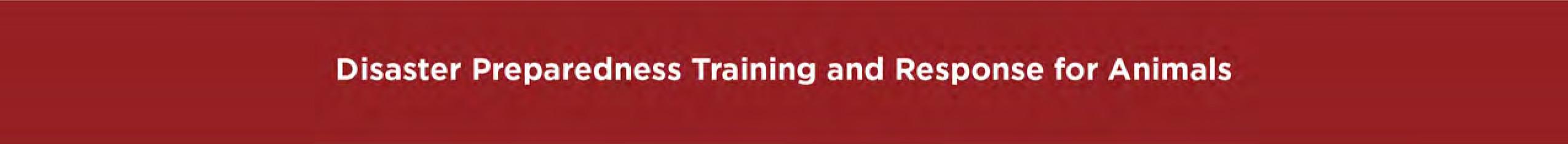 Disaster Preparedness Training and Response for Animals